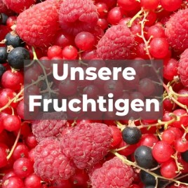 Unsere Fruchtigen