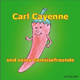 Carl Cayenne (Kinder-Buch)