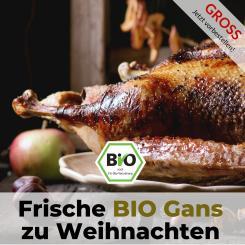 Große Bio Gans für Weihnachten - Bauckhof Qualität