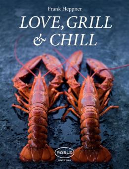 Rösle Grill book 'Love, Grill & Chill'