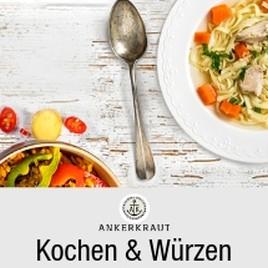 Kochen und Würzen mit Ankerkraut